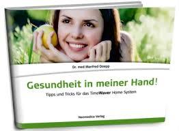 TimeWaver Home - Gesundheit in meiner Hand! Tipps und Tricks für das TimeWaver Home System. Naturheilpraxis Angelika Bless